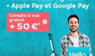 Compte à vue gratuit et 50€ cash offerts avec Hello Bank