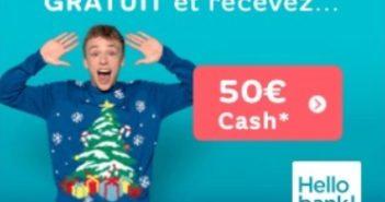 Compte à vue gratuit chez Hello Bank et 50€ cash en cadeau