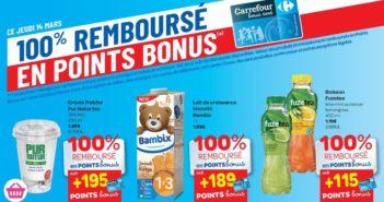 Produits 100% remboursés en points Bonus chez Carrefour le 14 mars 2019