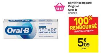 Dentifrice Oral-B Répare 100% remboursé chez Carrefour