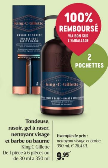 Rasoir ou soin visage pour hommes King C Gillette 100% remboursé