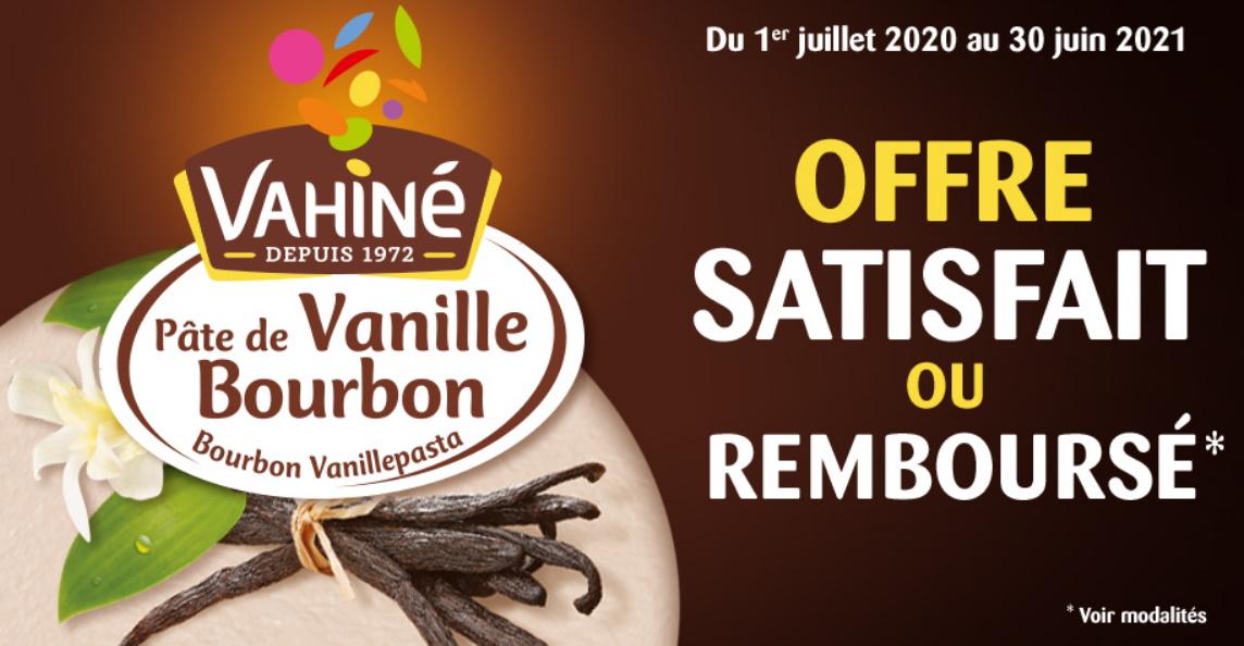 Pâte de vanille Bourbon Vahiné 100% remboursé