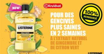 Bain bouche Listerine Fresh Ginger & Lime 100% remboursé