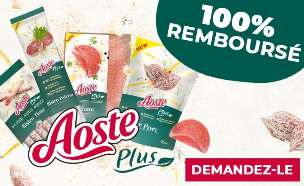 Charcuterie Aoste Plus 100% remboursé