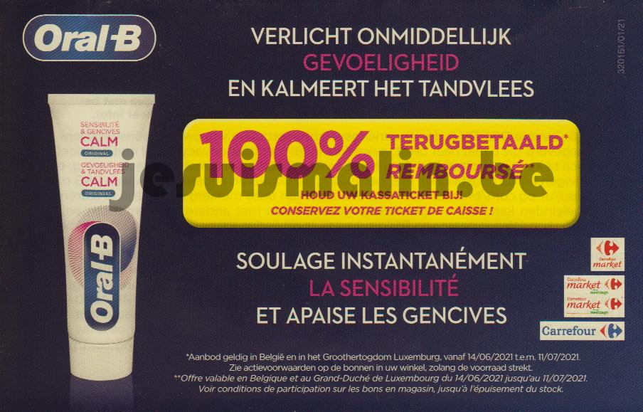 Dentifrice Oral-B Calm 100% remboursé